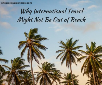International Travel Might Not Be as Expensive (1)