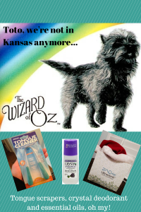 Tongue Scrapers, Crystal Deodorant and Essential Oils, oh my!