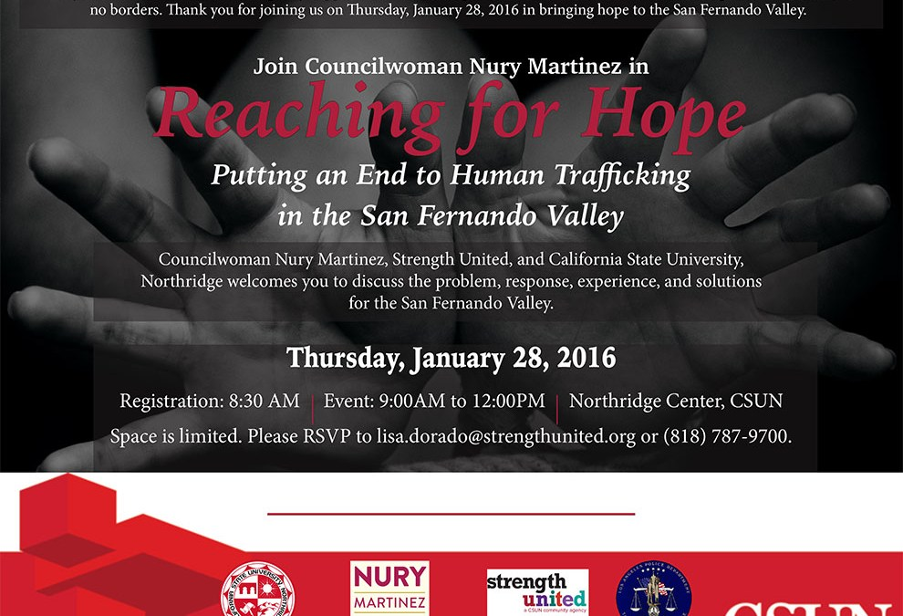 Reaching for Hope – Putting an End to Human Trafficking in the San Fernando Valley – January 28