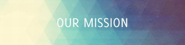 Our Mission banner-800