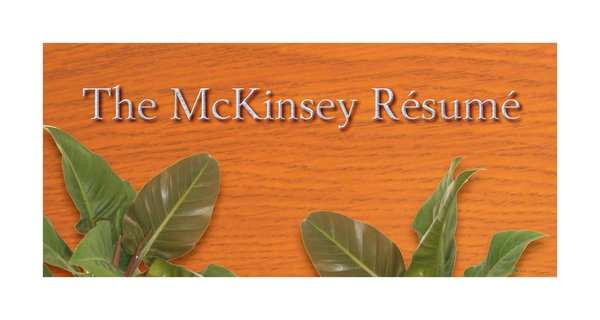 How to Write a McKinsey Resume Shimmering Careers - sample mckinsey resume