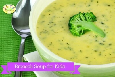 Broccoli Soup for kids / Broccoli recipes