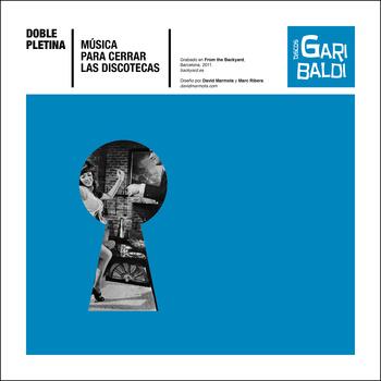Música para cerrar las discotecas + Eso hacíamos // Garibaldi