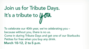Starbucks Tribute Days