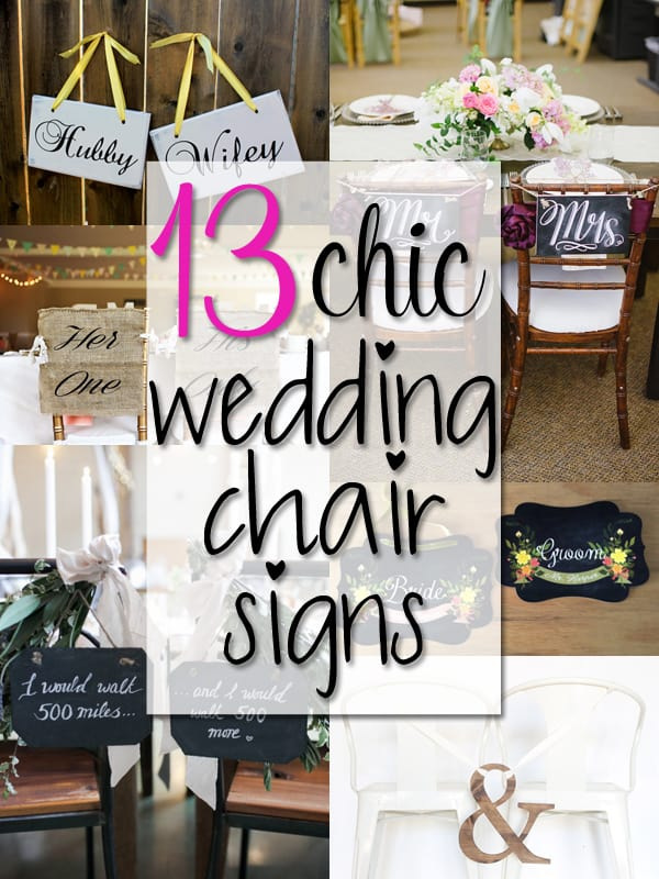 13 Chic Wedding Chair Signs | ShopGirlDaily.com
