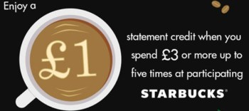 save £1 per £3 with AMEX and Starbucks