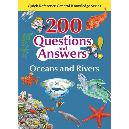 200 Questions and Answers Oceans and Rivers