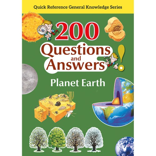 200 Questions and Answers Planet Earth