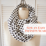 How to Sew an Easy Infinity Scarf