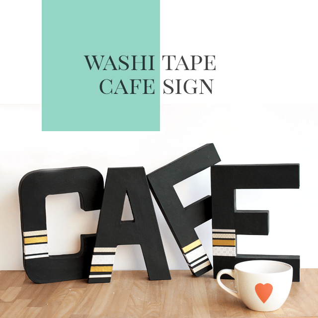 DIY Washi Tape Cafe Sign