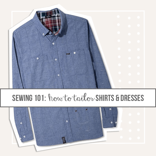 Tailor Your Own Clothes . Sewing 101