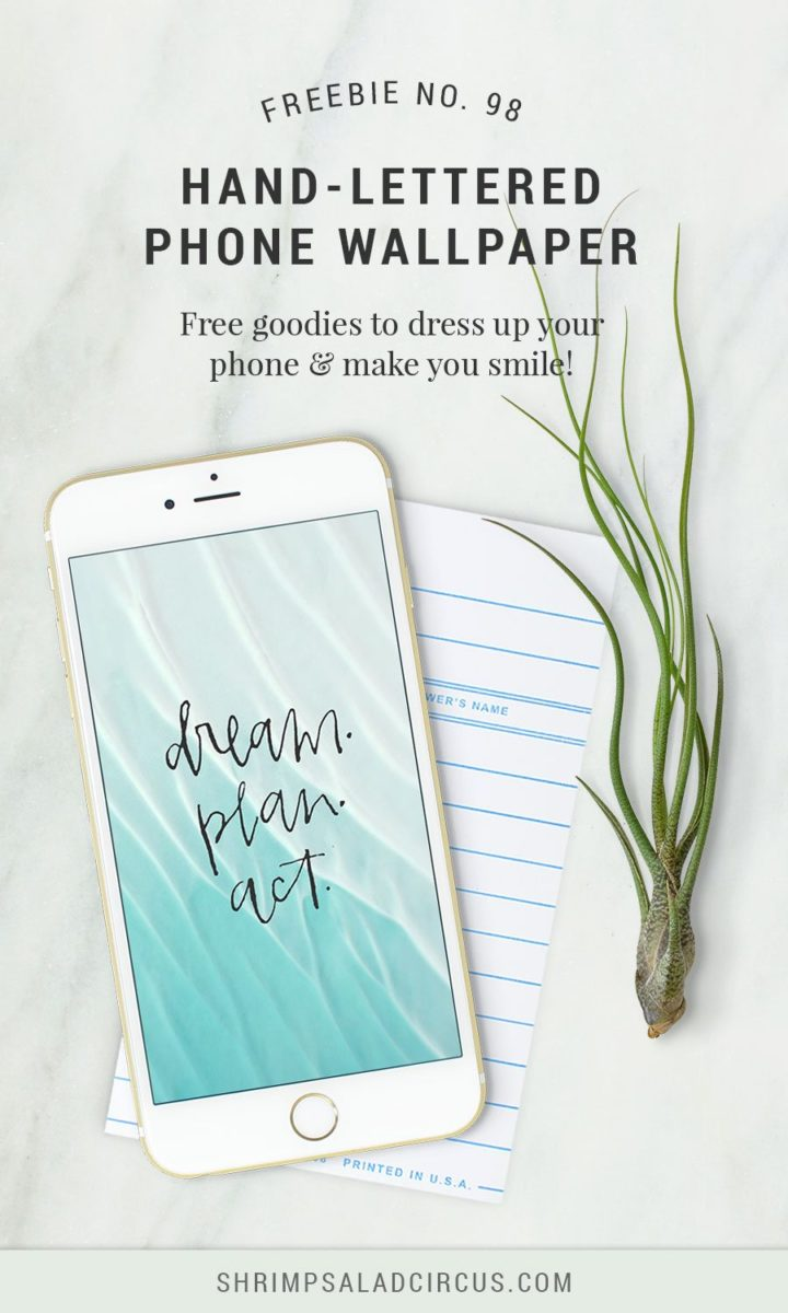 Free Phone Wallpaper - Dream. Plan. Act.