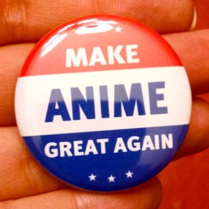 Make Anime Great Again Pin