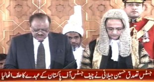 Justice Tassaduq Hussain Jilani Sworn in as Chief Justice of Pakistan