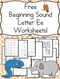 Beginning Sounds Letter E Worksheets  Free and Fun!