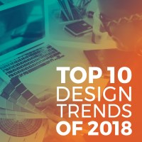 Top 10 INFLUENTIAL Graphic Design Trends for 2018 - Sikich LLP