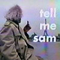 Tell Me Sam (1989)
