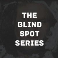 The 2014 Blind Spot Series