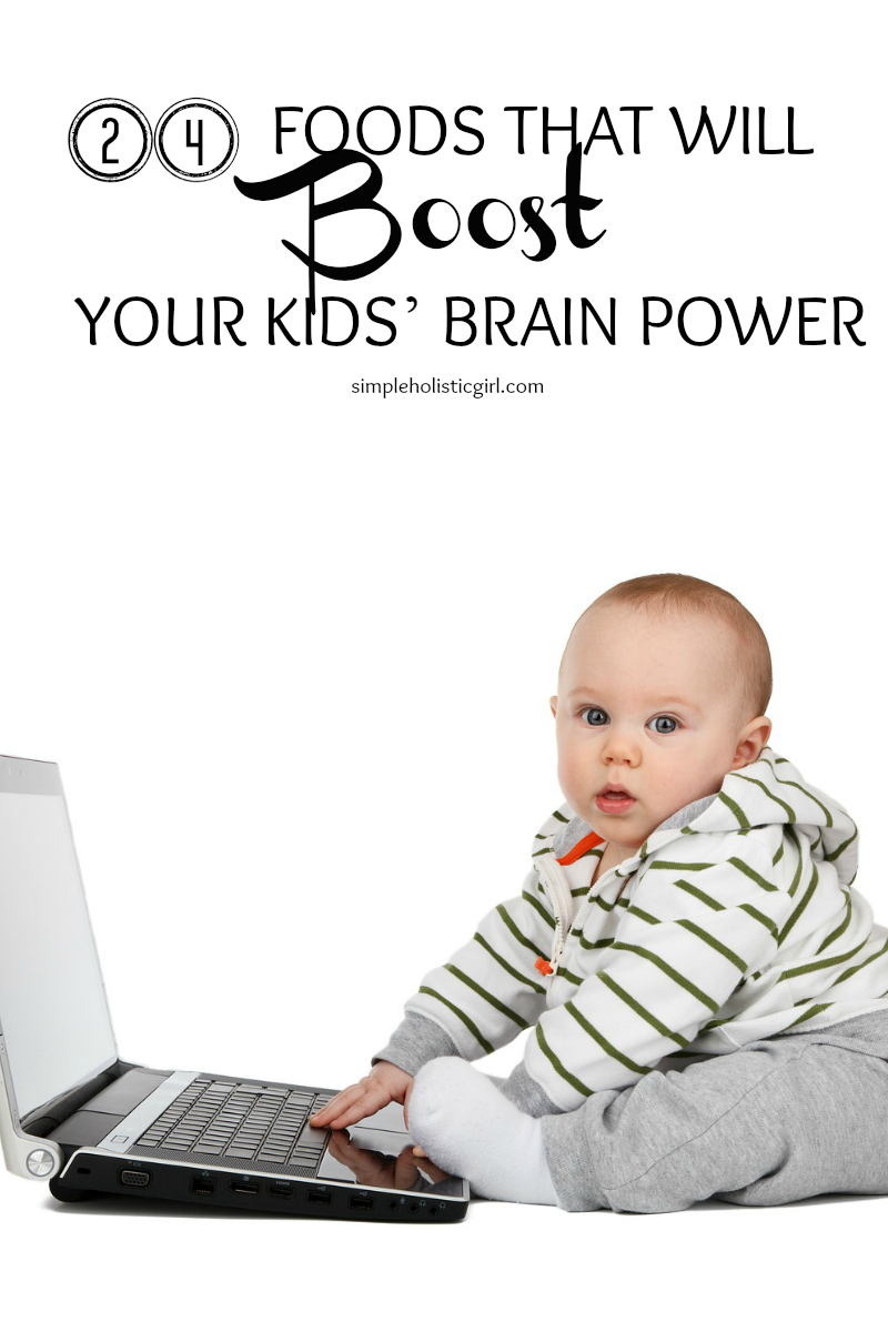 24 FOODS THAT WILL BOOST YOUR KIDS' BRAIN POWER