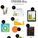 10 Simple Healthy Holiday Gifts Under $25