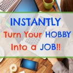 How to Use Your Hobby to Make Money