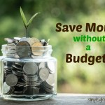 4 Painless Ways to Save Money Without Creating a Budget
