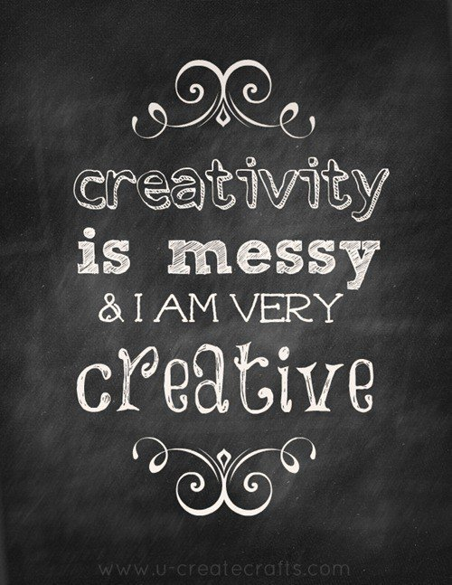 Creativity is messy! Dowload the free printable at U Create Crafts