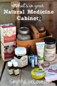 What's in My Natural Medicine Cabinet - Simplify, Live, Love