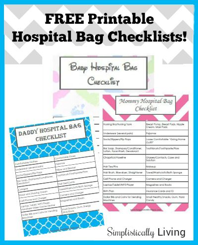 FREE Printable Hospital Bag Checklists! For Mommy, Daddy,  Baby!