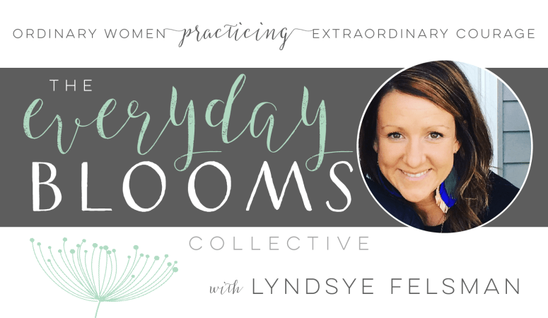 Everyday Blooms | Lyndsye Felsman