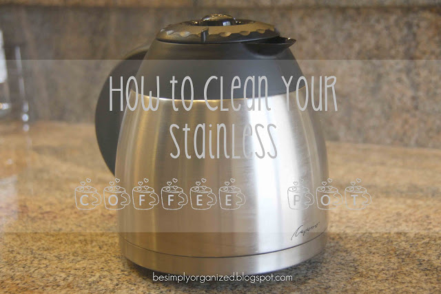 How To Clean A Stainless Coffee Pot - Simply Organized