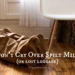 Don't Cry Over Spilt Milk (or Lost Luggage):  An EPIC Delayed Bag Tale