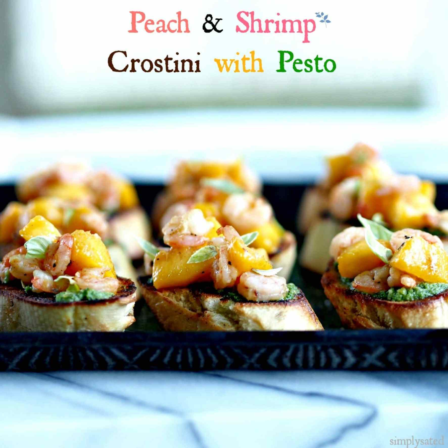 Peach & Shrimp Crostini with Pesto