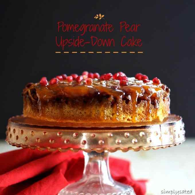 Pomegranate Pear Upside-Down Cake