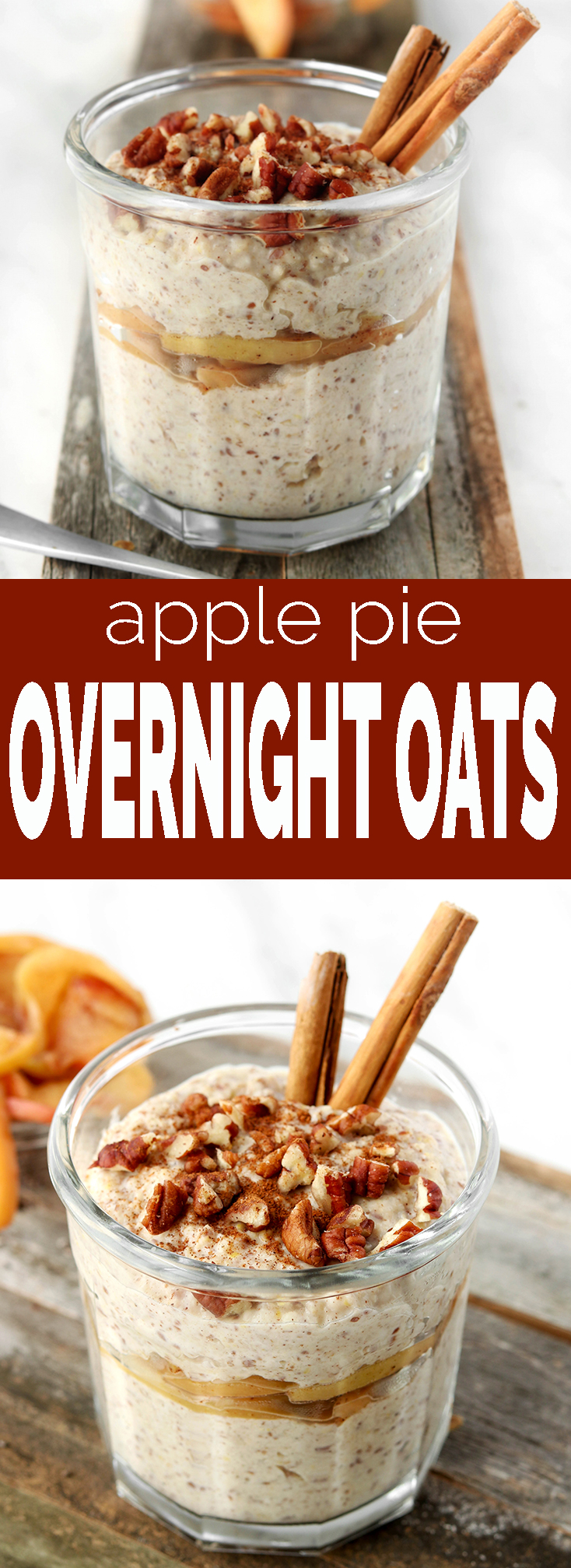 Apple Pie Overnight Oats make a fiber and protein rich breakfast ...
