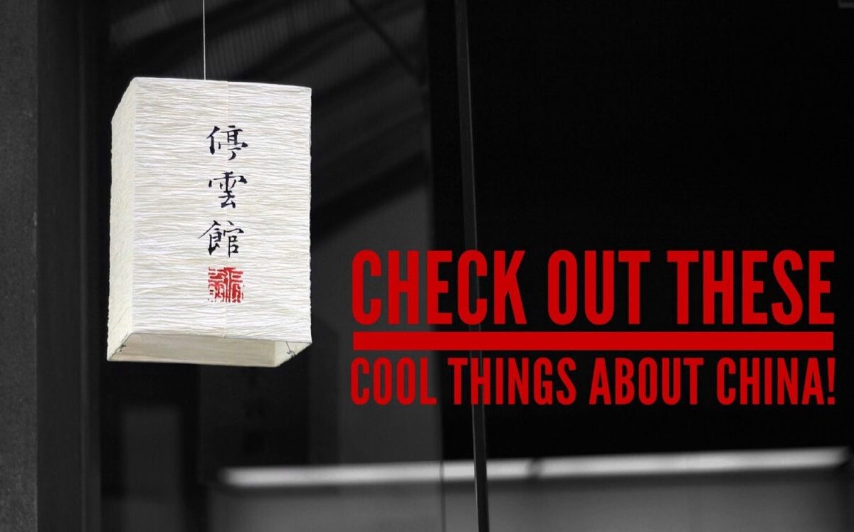 Check Out These Cool Things About China