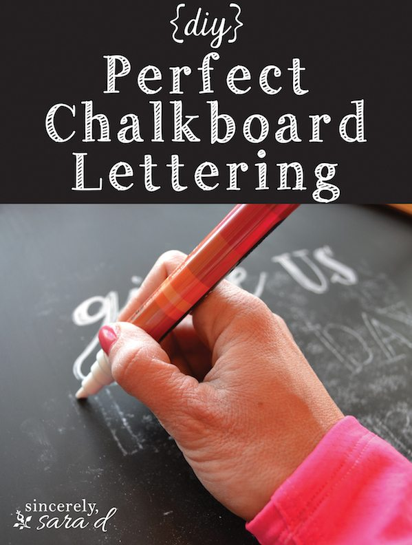 DIY Perfect Chalkboard Lettering - Sincerely, Sara D - chalkboard writing template