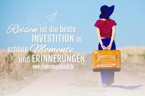 Spruch: Reisen – Ich investiere in Erinnerungen