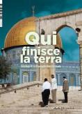 Qui finisce la terra (Ala Hlehel, Muhammad Ali Taha, Hisham Naffa', Suheir Abu Oksa Daoud, Raja' Bakriyyah, Bashir Shalash)