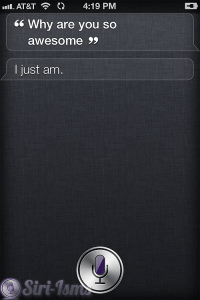 Why Are You So Awesome? The Zen of Siri