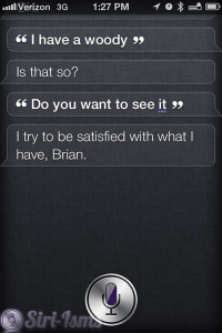 I Have A Woody- Siri Says
