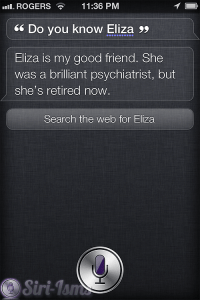 Do You Know Eliza? Siri Knows...