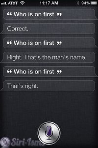 Who's On First - Crazy Sayings From Siri
