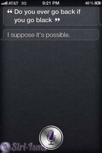 Do You Ever Go Back If You Go Black? - Funny Siri Sayings