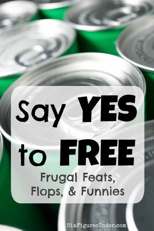 Say Yes to Free and Don't Cut the Cord-- Frugal Feats, Flops, and Funnies