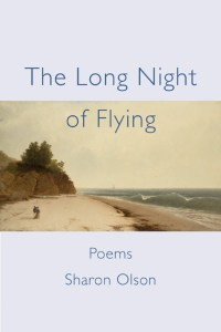 Sharon Olson The Long Night of Flying