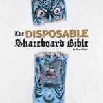 Livro Disposable II – Skateboard Bible