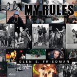 Livro – My Rules – Glen E. Fridman – 2014