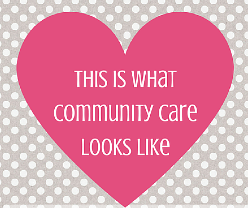 This Is What Community Care Looks Like