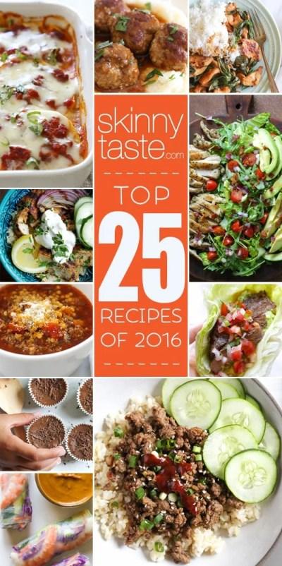 Top 25 Most Popular Skinnytaste Recipes 2016 | Skinnytaste
